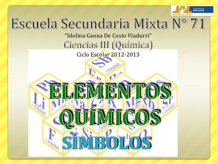 """Idolina Gaona De Cosio Viadurri""    Ciclo Escolar 2012-2013"