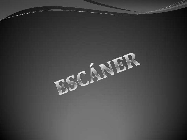 LOS ESCANERS