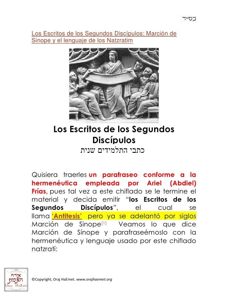 Los escritos de los segundos discípulos Marcion de Sinope y el lenguaje de los misioneros natzratim
