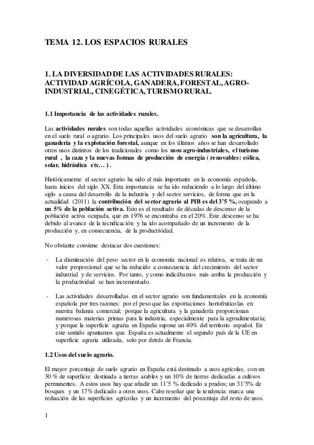 1 TEMA 12. LOS ESPACIOS RURALES 1. LA DIVERSIDAD DE LAS ACTIVIDADES RURALES: ACTIVIDAD AGRÍCOLA, GANADERA, FORESTAL, AGRO-...