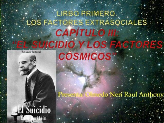 Presenta: Olmedo Neri Raul Anthony