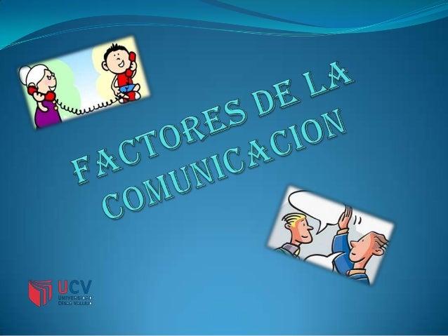 Los factores de la comunicacion