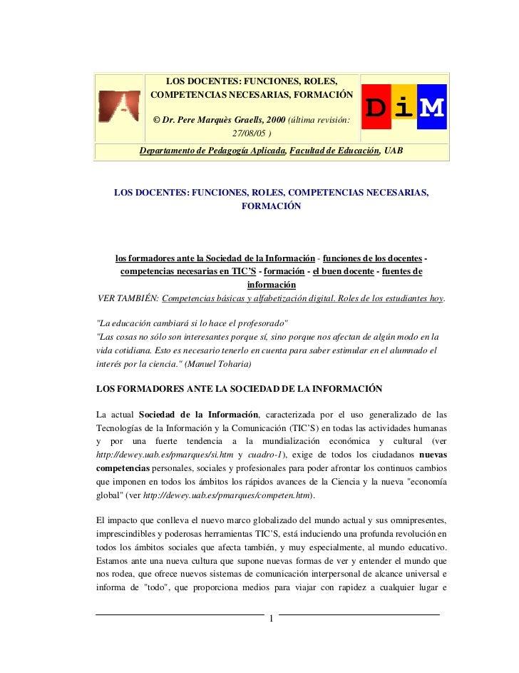 LOS DOCENTES: FUNCIONES, ROLES,              COMPETENCIAS NECESARIAS, FORMACIÓN               © Dr. Pere Marquès Graells, ...