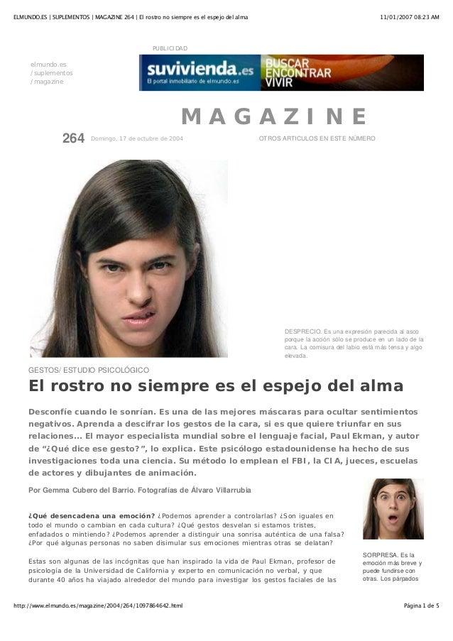 11/01/2007 08:23 AMELMUNDO.ES | SUPLEMENTOS | MAGAZINE 264 | El rostro no siempre es el espejo del alma Página 1 de 5http:...