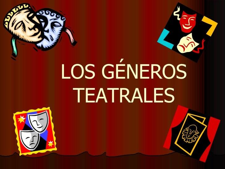 Los géneros teatrales