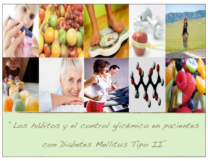 AMADIM Los Hábitos y el Control Glicemico Nut. Rosa María Cristo Atristaín