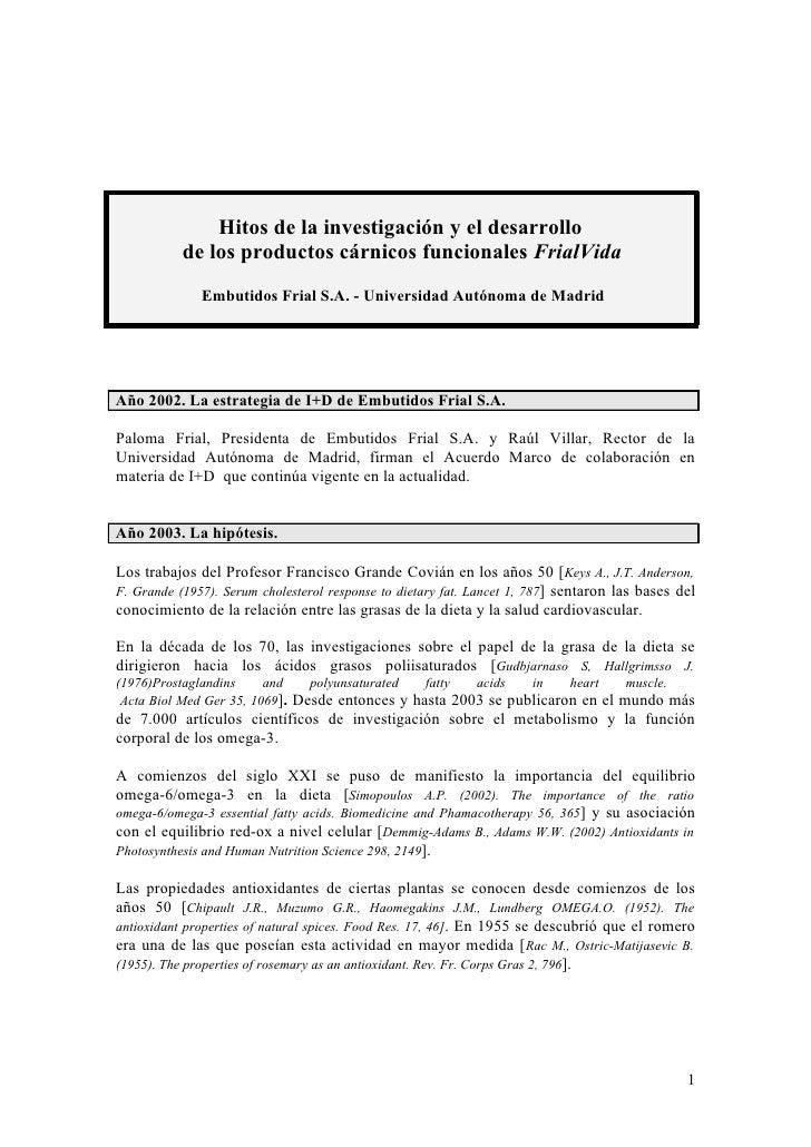 Hitos de la investigación y el desarrollo            de los productos cárnicos funcionales FrialVida               Embutid...