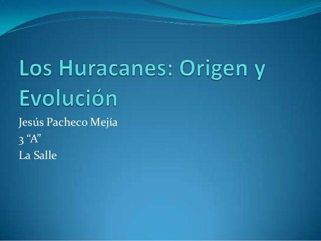 """Jesús Pacheco Mejía3 """"A""""La Salle"""