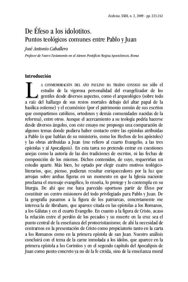 Ecclesia, XXIII, n. 2, 2009 - pp. 223-242 De Éfeso a los idolotitos. Puntos teológicos comunes entre Pablo y Juan José Ant...