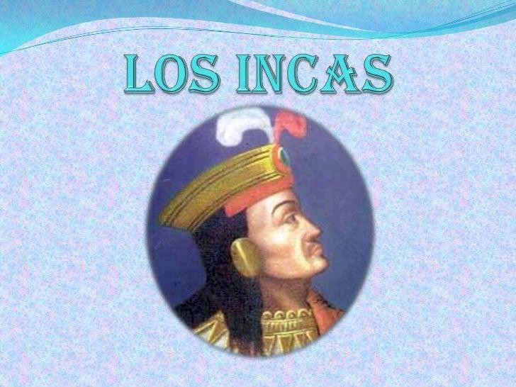 LOS INCAS<br />