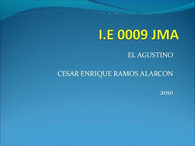 EL AGUSTINO CESAR ENRIQUE RAMOS ALARCON 2010