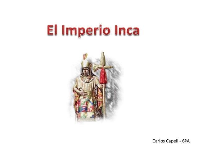 Los incas  carlos
