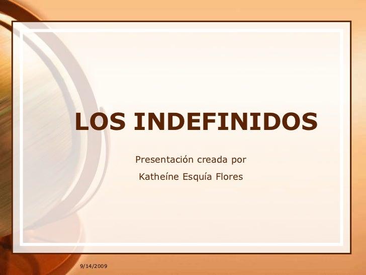 Los Indefinidos