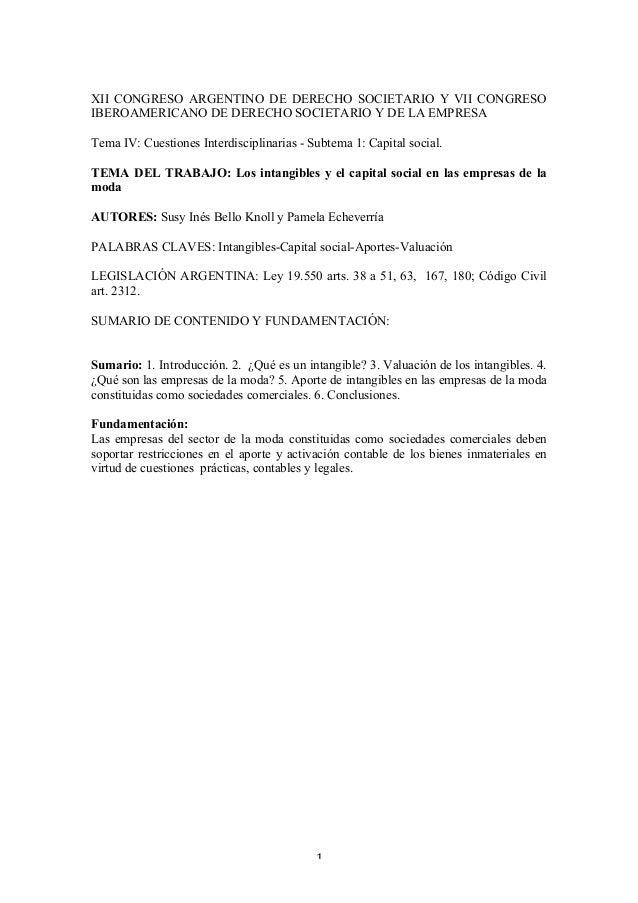 XII CONGRESO ARGENTINO DE DERECHO SOCIETARIO Y VII CONGRESO IBEROAMERICANO DE DERECHO SOCIETARIO Y DE LA EMPRESA Tema IV: ...