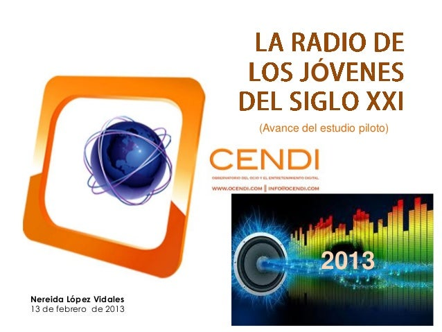Los jovenes y la radio Estudio Ocendi world radio day madrid 2013