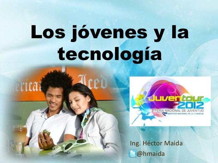 Los jovenes y la tecnologia