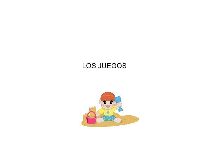 LOS JUEGOS