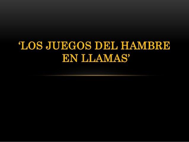 Losjuegosdelhambrepractica2 powerpoint-131125174036-phpapp01