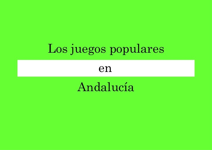 juego populares de andalucia: