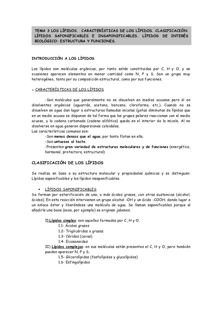 TEMA 3 LOS LÍPIDOS. CARACTERÍSTICAS DE LOS LÍPIDOS. CLASIFICACIÓN: LÍPIDOS SAPONIFICABLES E INSAPONIFICABLES. LÍPIDOS DE I...