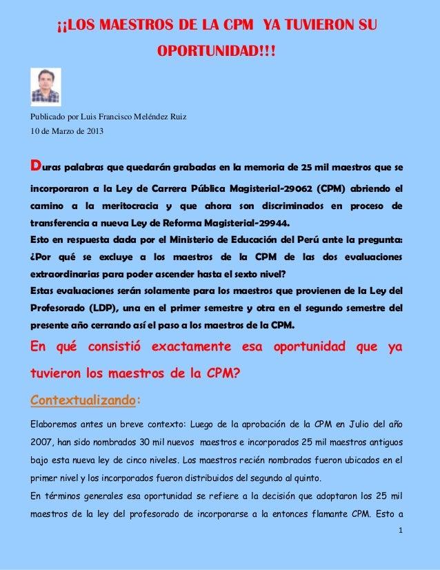 ¡¡LOS MAESTROS DE LA CPM YA TUVIERON SU                                  OPORTUNIDAD!!!Publicado por Luis Francisco Melénd...
