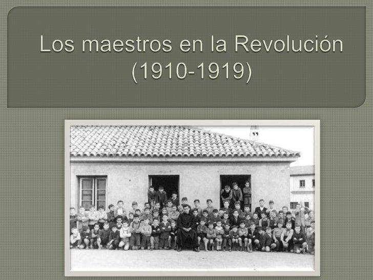  Larevolución mexicana interrumpe el proyecto educativo porfiriano que pretendía homogenizar al magisterio mediante la un...