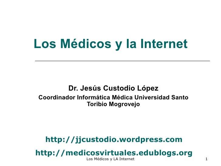 Los Médicos y la INternet