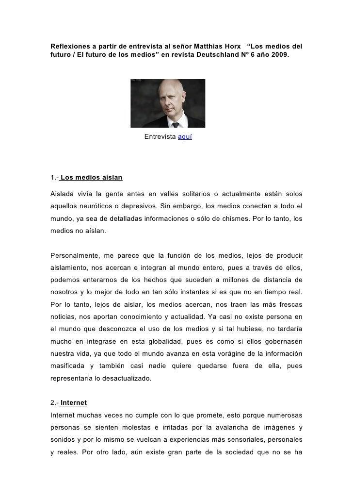 """Reflexiones a partir de entrevista al señor Matthias Horx """"Los medios delfuturo / El futuro de los medios"""" en revista Deut..."""