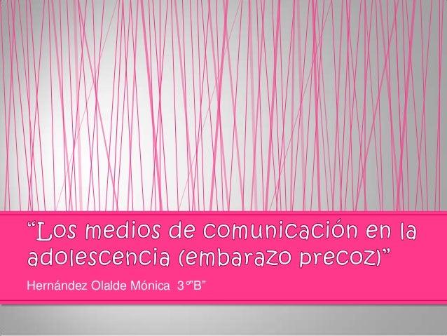 """Hernández Olalde Mónica 3°""""B"""""""