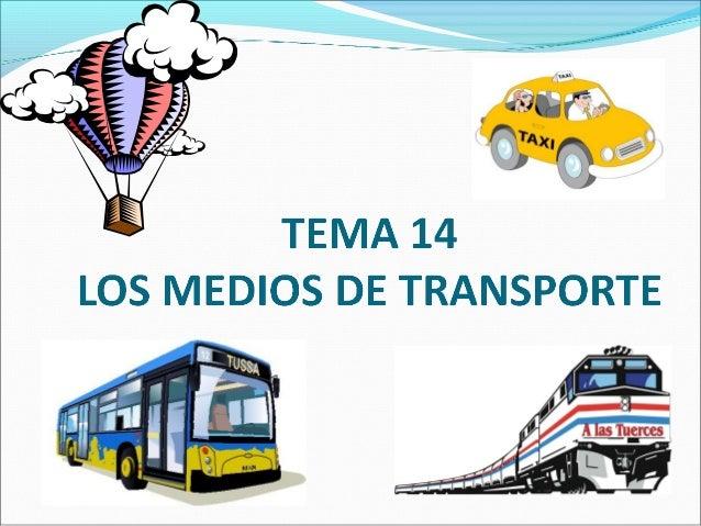 Relaciona: Transporte   aéreo Transporte  terrestre Transporte  marítimo