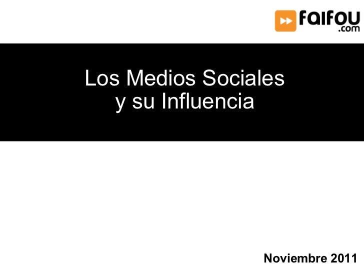 Los Medios Sociales y su Influencia Noviembre 2011