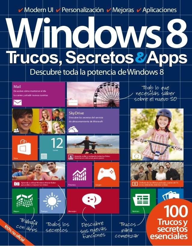 4 Modern UI 4 Personalización 4 Mejoras 4 Aplicaciones  Windows 8 T rucos, Secretos Apps Descubre toda la potencia de Wind...