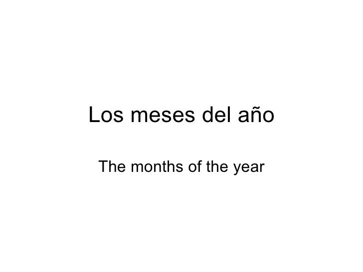 Los meses del añoThe months of the year