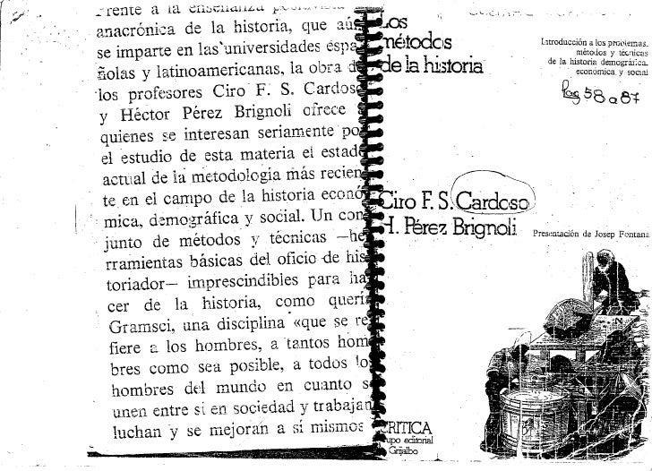 Los metodos de la historia -  Ciro Cardoso y h perez brignoli