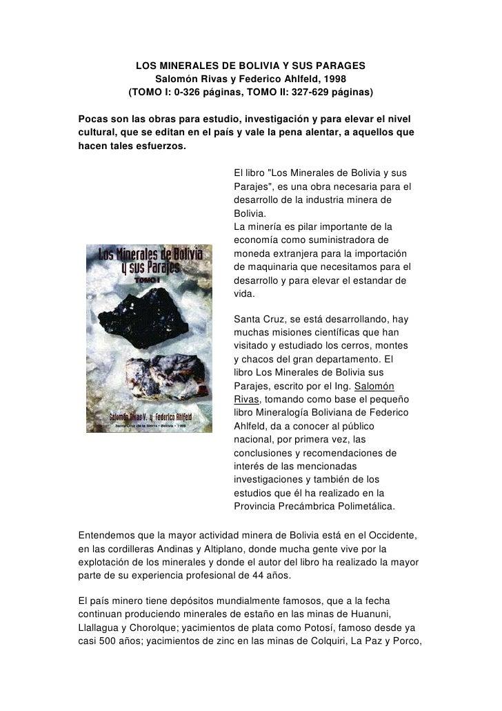 LOS MINERALES DE BOLIVIA Y SUS PARAGES                Salomón Rivas y Federico Ahlfeld, 1998           (TOMO I: 0-326 pági...