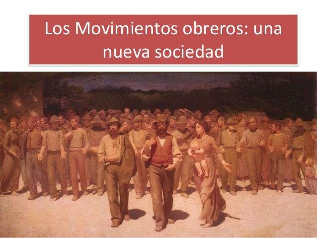 Los movimientos obreros