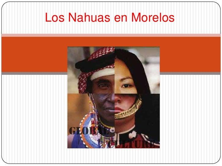 Los Nahuas en Morelos