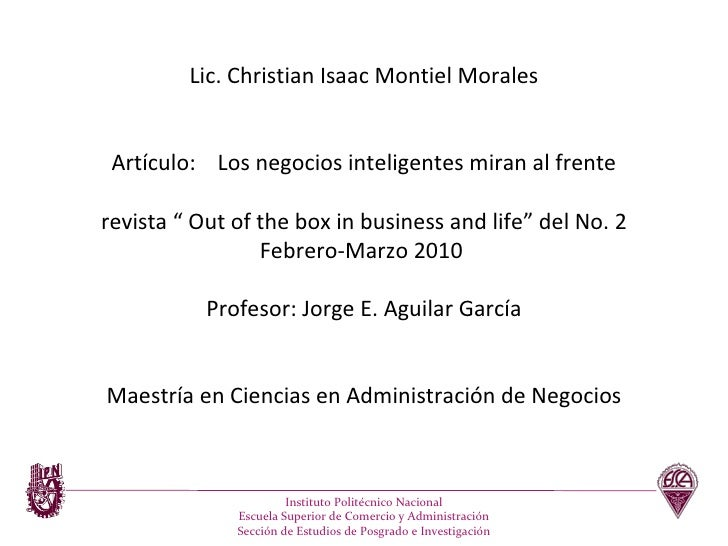 """Lic. Christian Isaac Montiel Morales Artículo:  Los negocios inteligentes miran al frente revista """" Out of the box in busi..."""