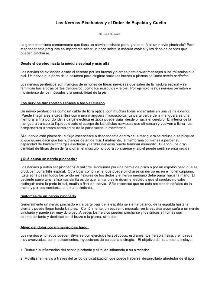 Los Nervios Pinchados y el Dolor de Espalda y Cuello                                                  Dr. José GuevaraLa g...