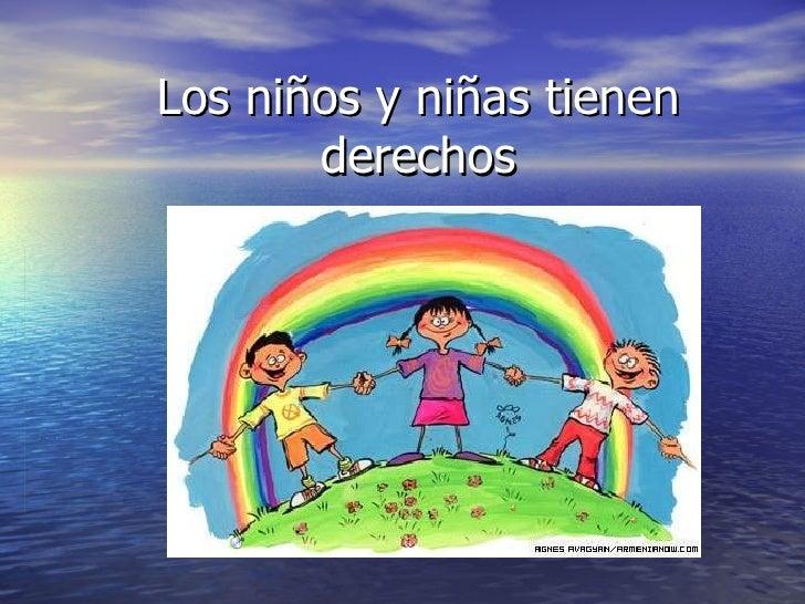 Los niños y niñas tienen derechos