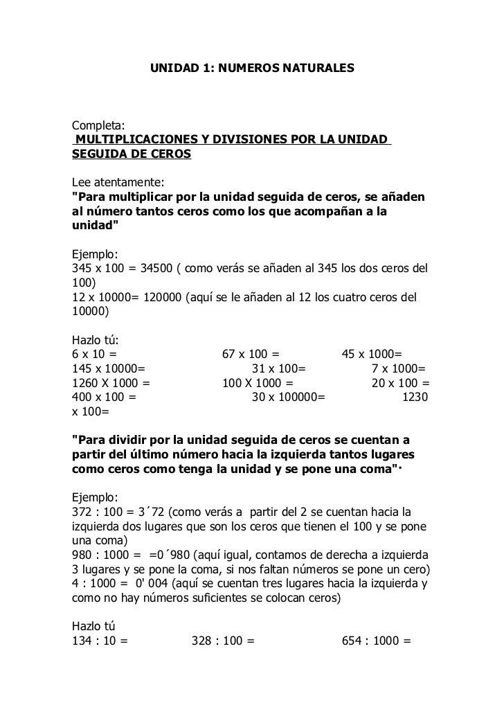 """UNIDAD 1: NUMEROS NATURALESCompleta:MULTIPLICACIONES Y DIVISIONES POR LA UNIDADSEGUIDA DE CEROSLee atentamente:""""Para multi..."""