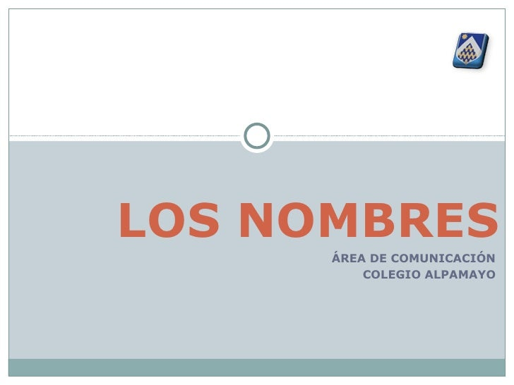 ÁREA DE COMUNICACIÓN COLEGIO ALPAMAYO LOS NOMBRES