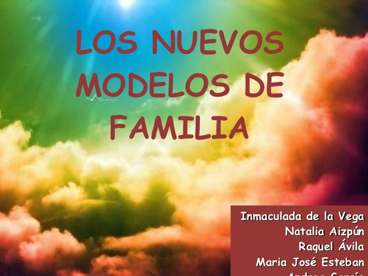 Presentación pp de los nuevos modelos de familia