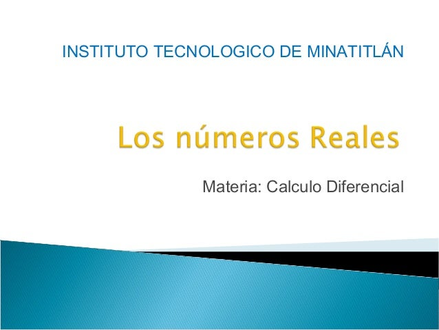 Materia: Calculo Diferencial INSTITUTO TECNOLOGICO DE MINATITLÁN