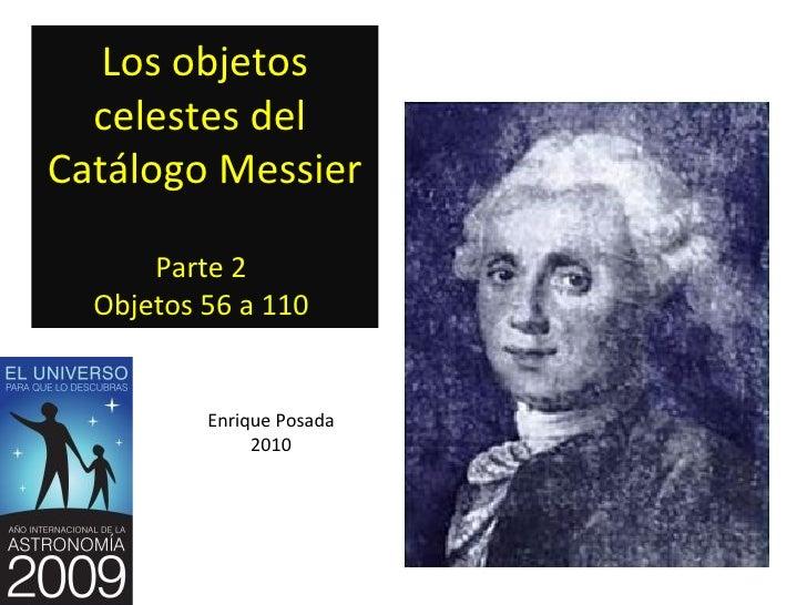Los objetos celestes del catalogo Messier-Segunda parte M55 a M110