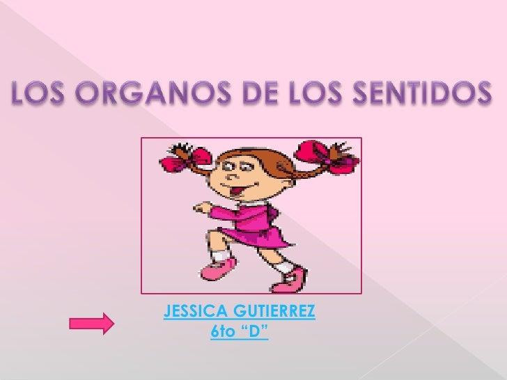 """JESSICA GUTIERREZ      6to """"D"""""""
