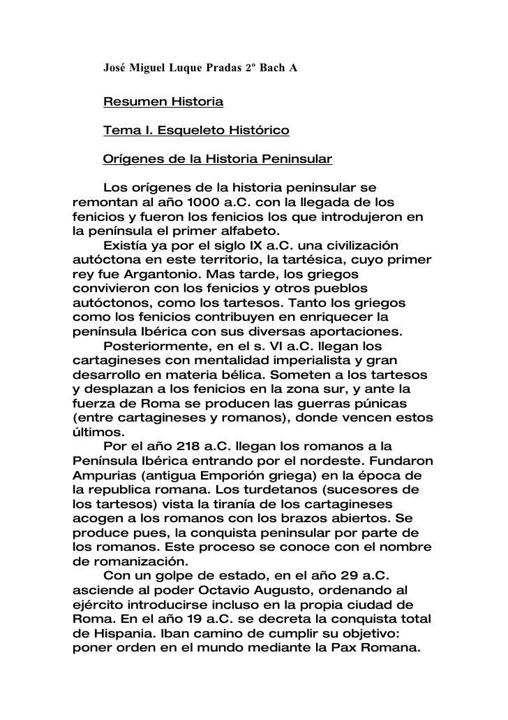 José Miguel Luque Pradas 2º Bach A      Resumen Historia      Tema I. Esqueleto Histórico      Orígenes de la Historia Pen...