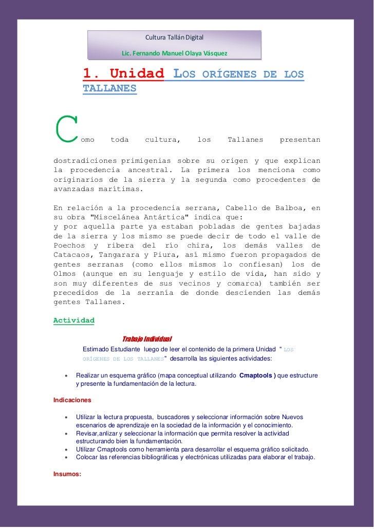 Cultura Tallán Digital                        Lic. Fernando Manuel Olaya Vásquez           1. Unidad LOS                  ...