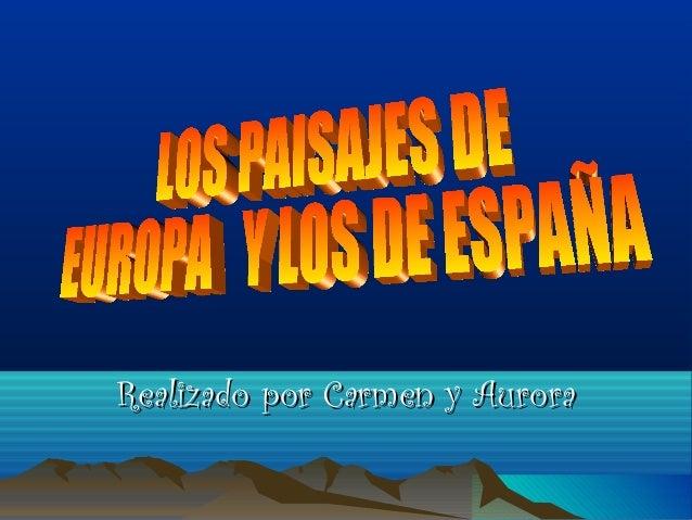 Los paisajes de Europa y los de España