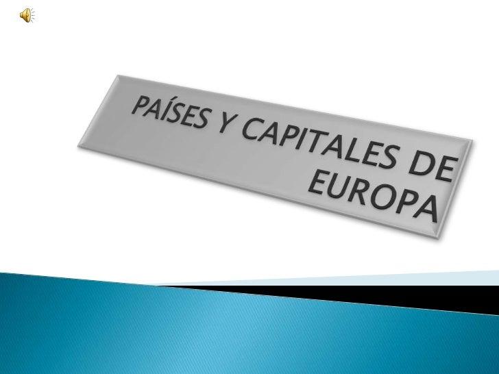 PAÍSES Y CAPITALES DE EUROPA<br />